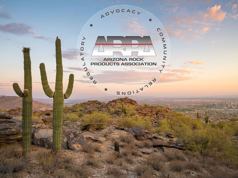 The ARIZONA ROCK PRODUCTS ASSOCIATION (ARPA)